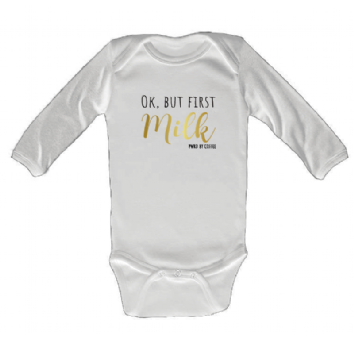 Body Infantil M/c Ok, But First Milk Branco
